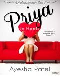 Priya in Heels by Ayesha Patel mobile app for free download