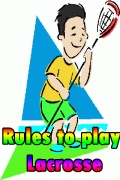 Rules To Play Lacrosse