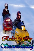 Rules to play Snowmobiling mobile app for free download