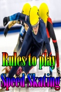 Rules to play Speed Skating mobile app for free download