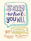 Say What You Will mobile app for free download