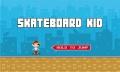 Skateboard Kid mobile app for free download