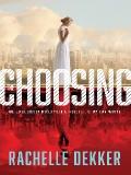 The Choosing (Seer) by Rachelle Dekker mobile app for free download