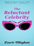 The Reluctant Celebrity mobile app for free download