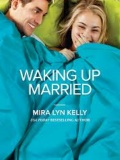 Waking Up Married mobile app for free download