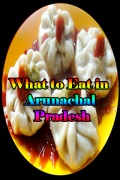 What to Eat in Arunachal Pradesh mobile app for free download