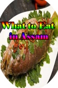 What to Eat in Assam mobile app for free download