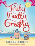 Truly, Madly, Greekly by Mandy Baggot mobile app for free download