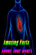 Amazing Facts About Your Heart mobile app for free download