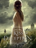 The Kiss of Deception (The Remnant Chronicles #1) mobile app for free download