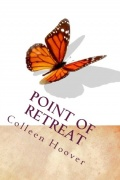 Point of Retreat by Colleen Hoover (Slammed 2) mobile app for free download
