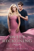 Sweet Reckoning by Wendy Higgins mobile app for free download